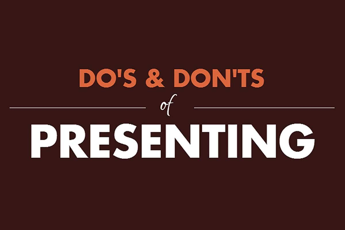 The Do's and Don'ts of Presenting